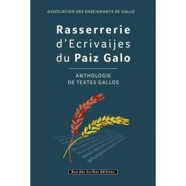 RASSERRERIE D'ECRIVAIJES DU PAIZ GALLO - ANTHOLOGIE DE TEXTES GALLOS