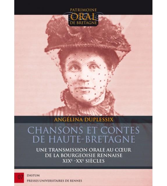 CHANSONS ET CONTES DE HAUTE BRETAGNE