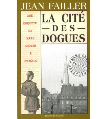LA CITÉ DES DOGUES - Mary Lester à Saint-Malo