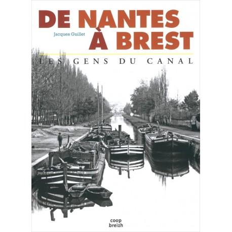 DE NANTES À BREST, les gens du Canal