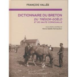 DICTIONNAIRE DU BRETON DU TRÉGOR-GOËLO ET DE HAUTE CORNOUAILLE