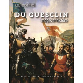 DU GUESCLIN IMAGES ET HISTOIRE