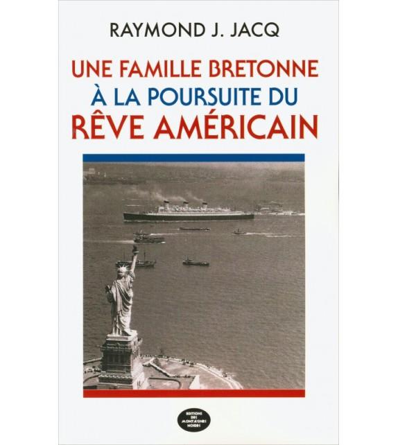 UNE FAMILLE BRETONNE À LA POURSUITE DU RÊVE AMÉRICAIN