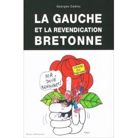 LA GAUCHE ET LA REVENDICATION BRETONNE