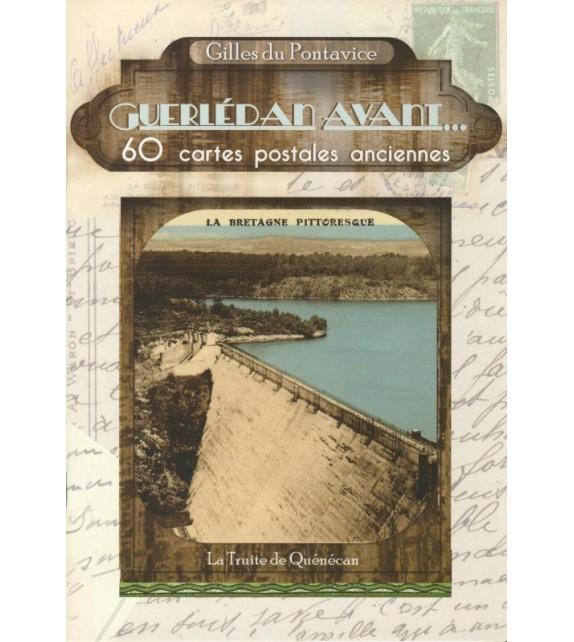 GUERLÉDAN AVANT... 60 CARTES POSTALES ANCIENNES
