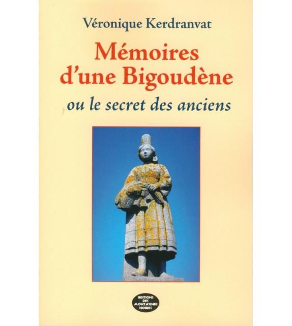 MÉMOIRES D'UNE BIGOUDÈNE OU LES SECRETS DES ANCIENS