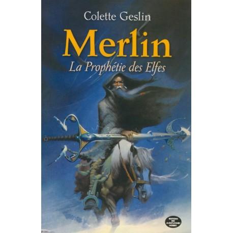 MERLIN La prophétie des Elfes