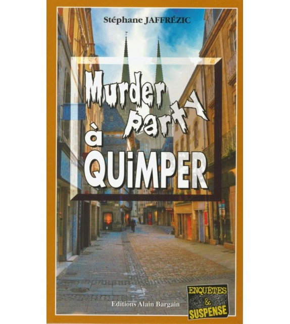 MURDER PARTY À QUIMPER