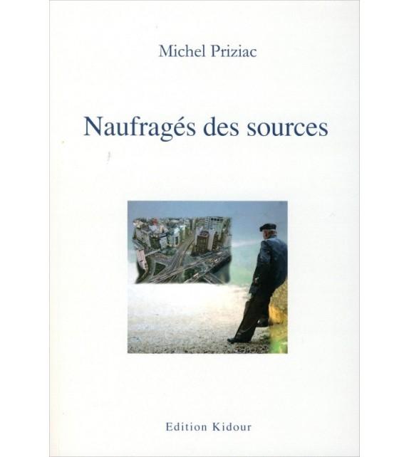 NAUFRAGÉS DES SOURCES