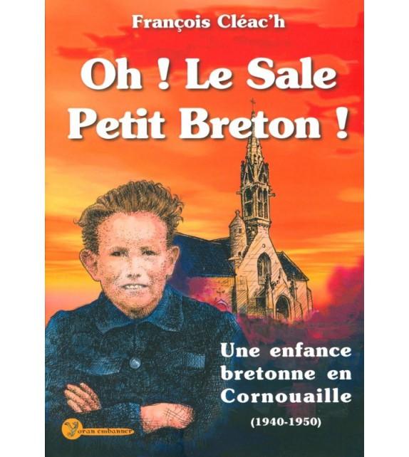 OH ! LE SALE PETIT BRETON ! Tome 1