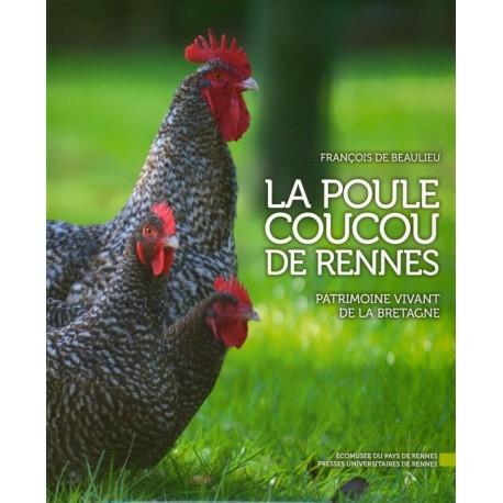 LA POULE COUCOU DE RENNES
