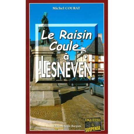 LE RAISIN COULE A LESNEVEN