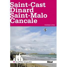 SAINT-CAST, DINARD, SAINT-MALO, CANCALE - LES P'TITES ESCAPADES