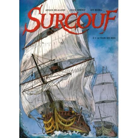 SURCOUF Tome 2 - Le Tigre des Mers