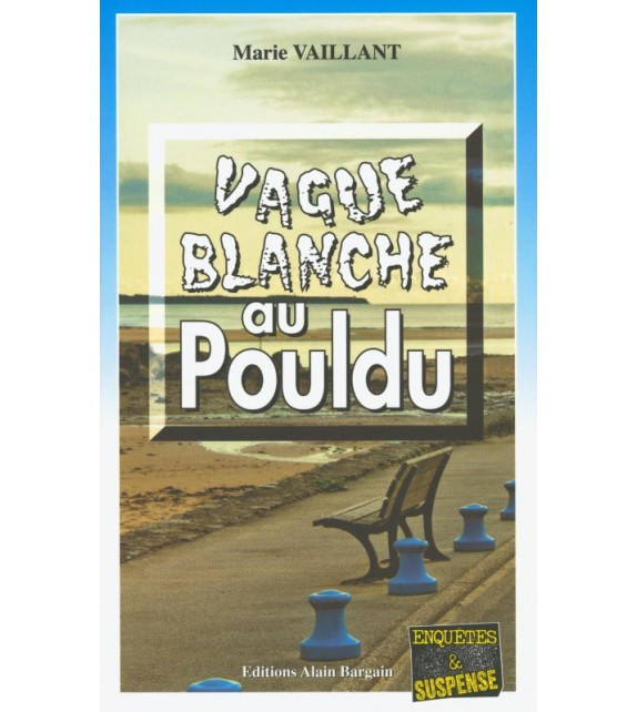 VAGUE BLANCHE AU POULDU