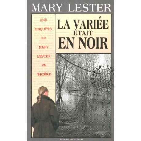 LA VARIÉE ÉTAIT EN NOIR - Mary Lester en Brière