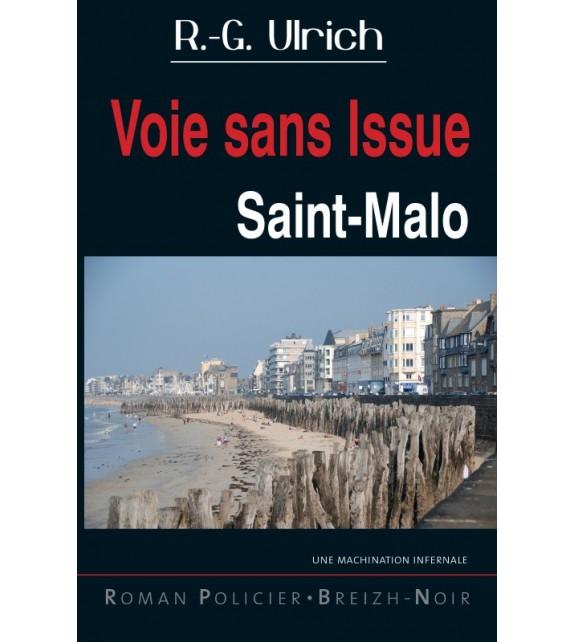 VOIE SANS ISSUE - Saint-Malo