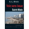 VOIE SANS ISSUE - Saint-Malo
