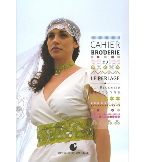 CAHIER DE BRODERIE 2 : Le perlage