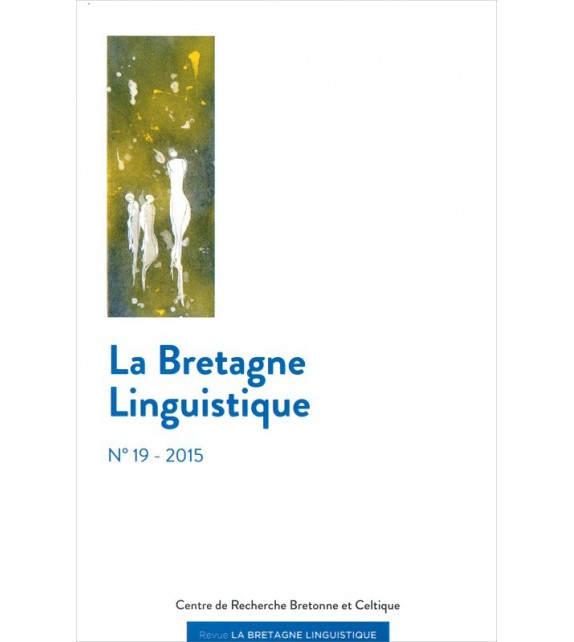 LA BRETAGNE LINGUISTIQUE - Volume 19