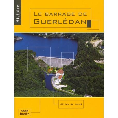 LE BARRAGE DE GUERLÉDAN