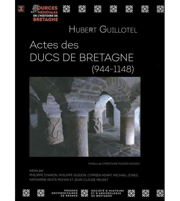 LES ACTES DES DUCS DE BRETAGNE (944-1148)