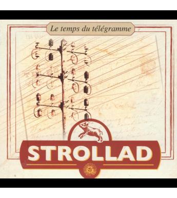 CD STROLLAD - LE TEMPS DU TÉLÉGRAMME