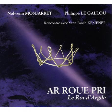 CD NOLWENN MONJARRET ET PHILIPPE LE GALLOU - AR ROUE PRI