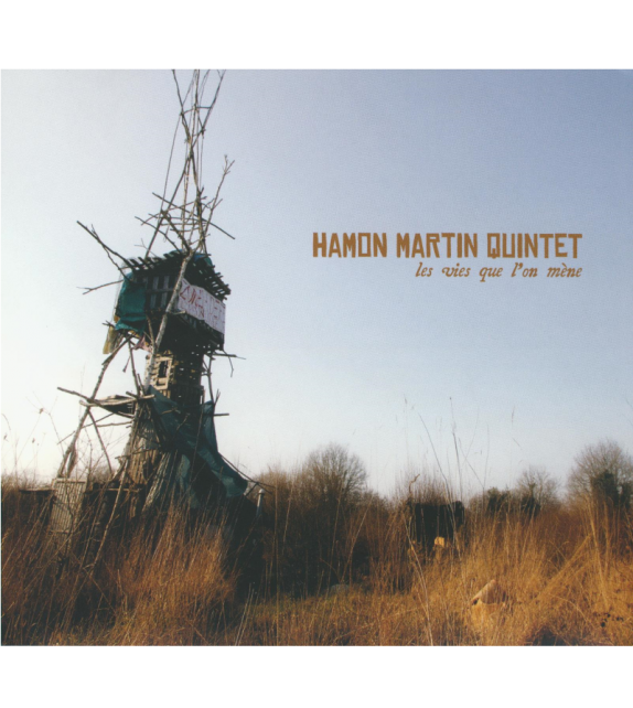 CD HAMON MARTIN QUITNTET - LES VIES QUE L'ON MÈNE