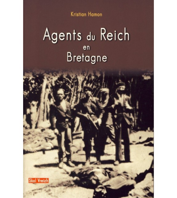AGENTS DU REICH EN BRETAGNE