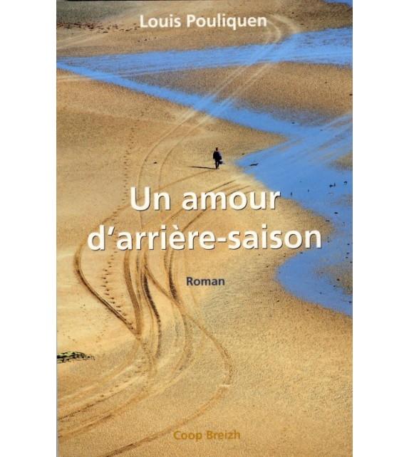 UN AMOUR D'ARRIÈRE SAISON
