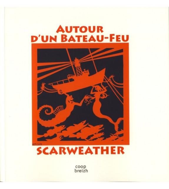 AUTOUR D'UN BATEAU-FEU