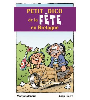 PETIT DICO DE LA FÊTE EN BRETAGNE