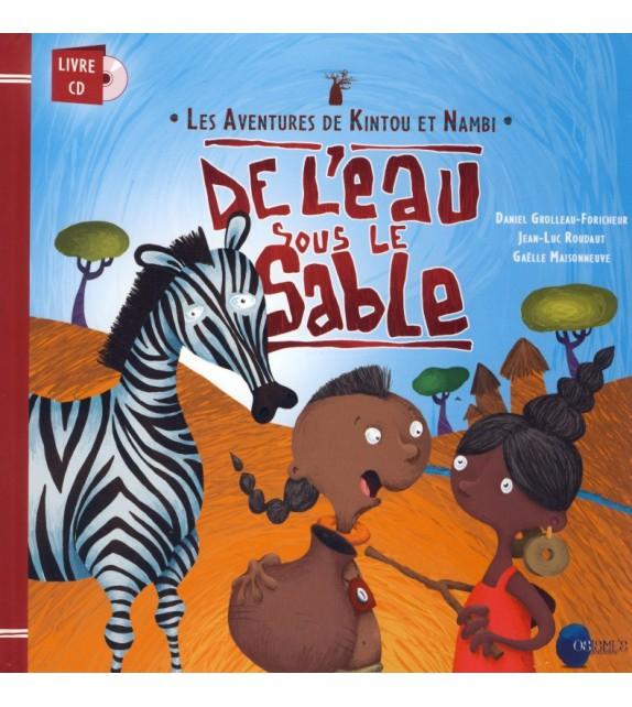 DE L'EAU SOUS LE SABLE - LIVRE AVEC CD