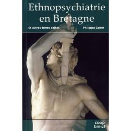 ETHNOPSYCHIATRIE EN BRETAGNE ET AUTRES TERRES CELTES