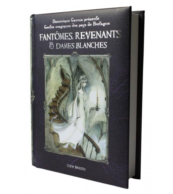 FANTÔMES DAMES BLANCHES ET REVENANTS