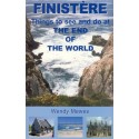 FINISTERE THINGS TO SEE AND DO AT THE END OF THE WORLD