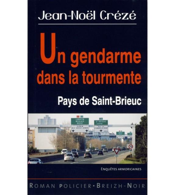 UN GENDARME DANS LA TOURMENTE - pays de Saint-Brieuc