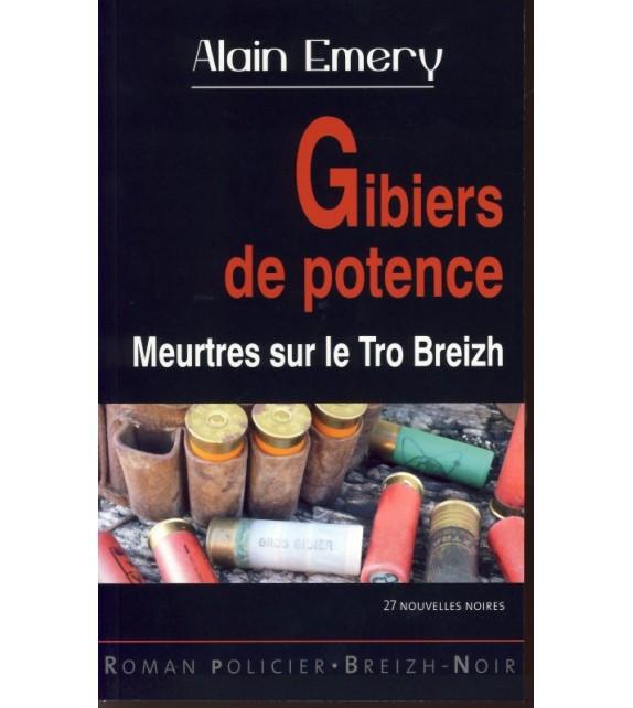 GIBIERS DE POTENCE - Meurtres sur le Tro Breizh