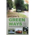 BRITTANY'S GREEN WAYS - A guide for cyclists and walkers