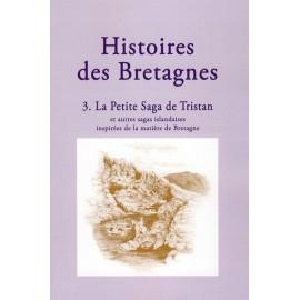 HISTOIRES DES BRETAGNES 3 - La Petite Saga de Tristan