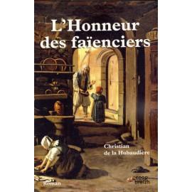 L'HONNEUR DES FAÏENCIERS (4eme partie de la Vierge de faïence)