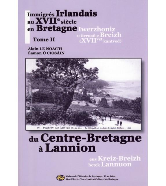 IMMIGRES IRLANDAIS AU XVIIE SIECLE EN BRETAGNE - T2