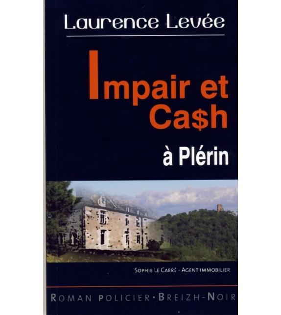 IMPAIR ET CASH A PLERIN