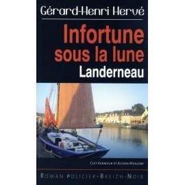 INFORTUNE SOUS LA LUNE - Landerneau