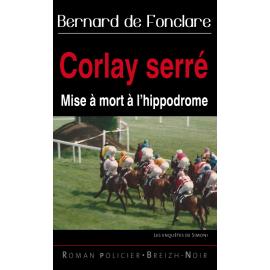 CORLAY SERRé - Mise à mort à l'hippodrome
