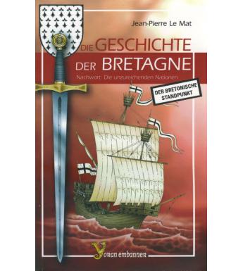 DIE GESCHICHTE DER BRETAGNE - Der bretonische standpunkt