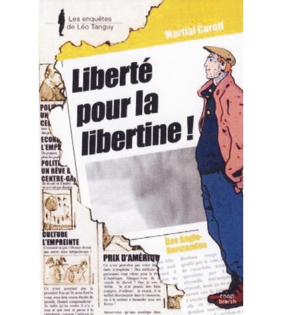 LEO TANGUY T 8 - LIBERTE POUR LA LIBERTINE