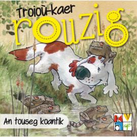 AN TOUSEG KOANTIG - Troioù-kaer Rouzig