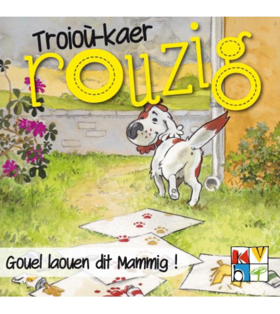 GOUEL LAOUEN DIT MAMMIG - Troioù-kaer Rouzig